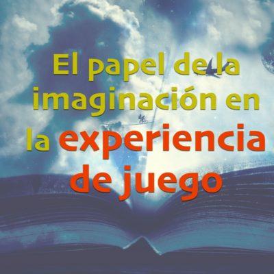 ImaginacionExperienciadejuego